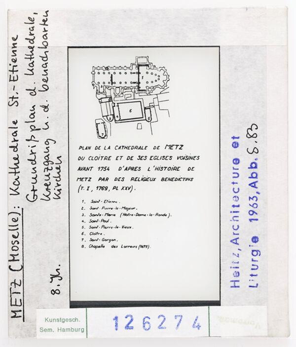 Vorschaubild Metz, Kathedrale St. Etienne. Grundriss d. Kathedrale, des Kreuzgangs und der benachbarten Kirchen, 8. Jhd.